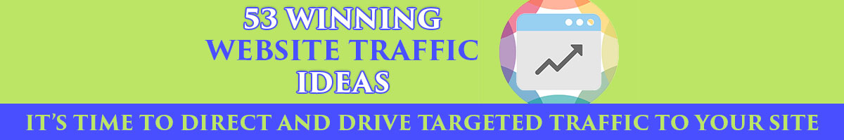 53 Winning Website Traffic Ideas
